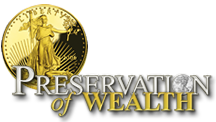 Preservation of Wealth, at cost pricing of Bullion Coins